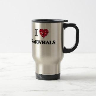 I love Narwhals Travel Mug