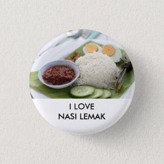 I love Nasi Lemak 3 Cm Round Badge