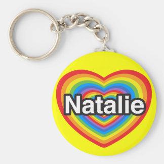 I love Natalie. I love you Natalie. Heart Basic Round Button Key Ring