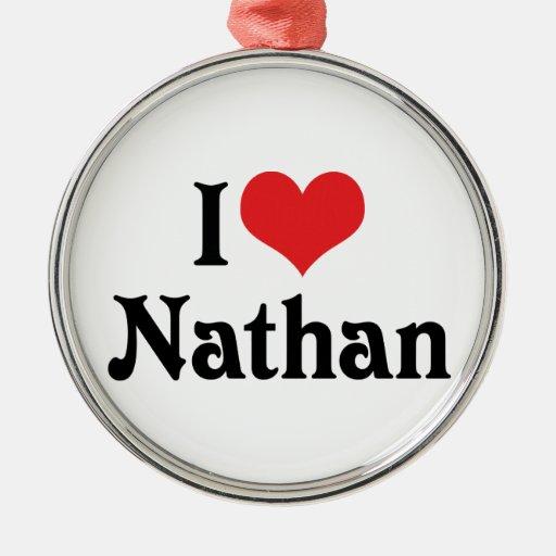 I Love Nathan Christmas Tree Ornament