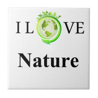 I Love Nature Small Square Tile