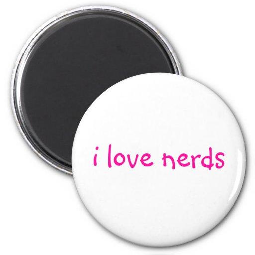 i love nerds Magnet