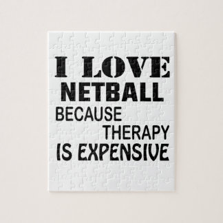 I Love Netball Because Therapy Is Expensive Jigsaw Puzzle