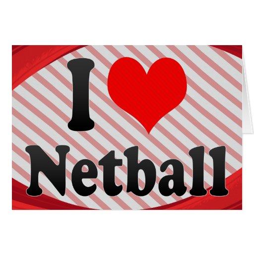 I love Netball Greeting Card