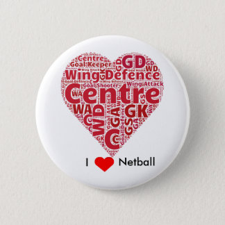 I Love Netball Word Art Design 6 Cm Round Badge
