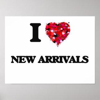 I Love New Arrivals Poster