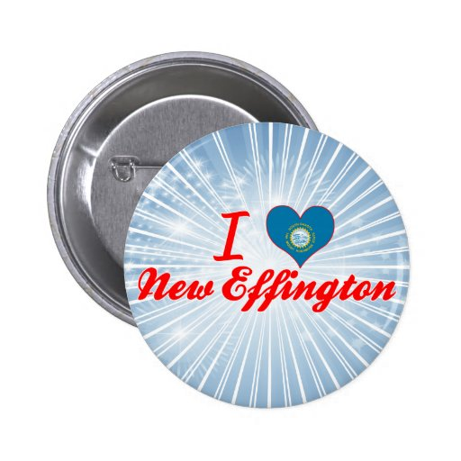I Love New Effington, South Dakota Pinback Button