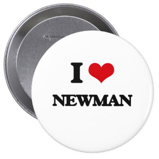 I Love Newman 10 Cm Round Badge