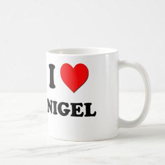 I love Nigel Coffee Mugs