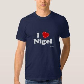 I Love Nigel Shirt