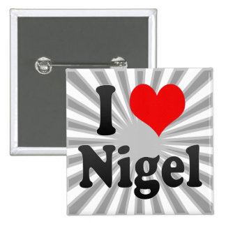 I Love Nigel South Africa Buttons