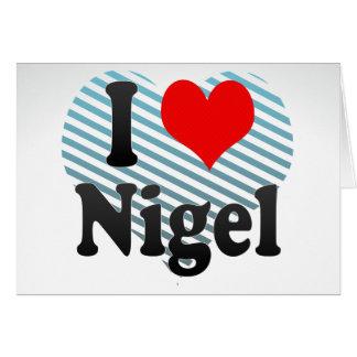 I Love Nigel, South Africa Card