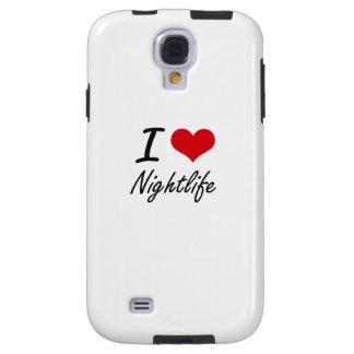 I Love Nightlife Galaxy S4 Case