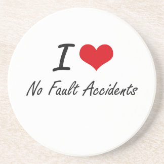 I Love No-Fault Accidents Sandstone Coaster
