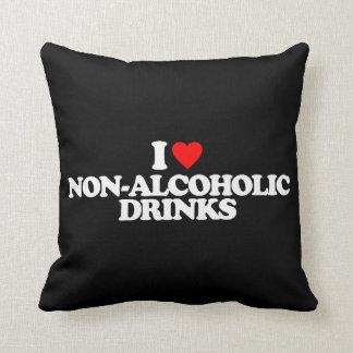 I LOVE NON-ALCOHOLIC DRINKS THROW PILLOW