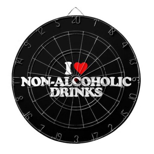 I LOVE NON-ALCOHOLIC DRINKS DART BOARD