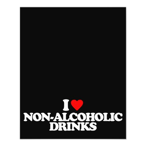 I LOVE NON-ALCOHOLIC DRINKS CUSTOM FLYER