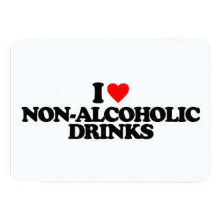 I LOVE NON-ALCOHOLIC DRINKS INVITES