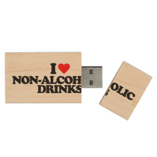 I LOVE NON-ALCOHOLIC DRINKS WOOD USB 2.0 FLASH DRIVE