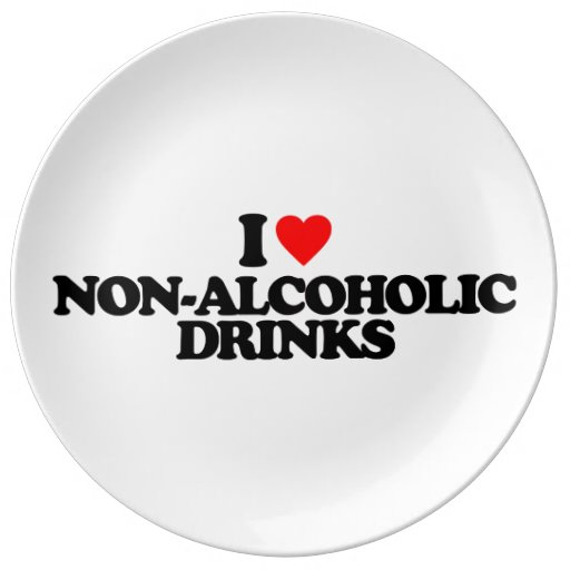 I LOVE NON-ALCOHOLIC DRINKS PORCELAIN PLATES