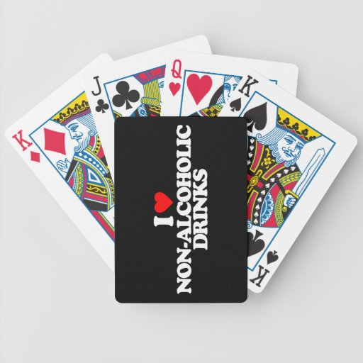 I LOVE NON-ALCOHOLIC DRINKS BICYCLE CARD DECK