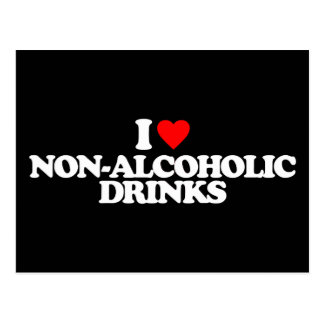 I LOVE NON-ALCOHOLIC DRINKS POSTCARD