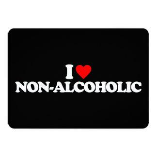 I LOVE NON-ALCOHOLIC INVITATION