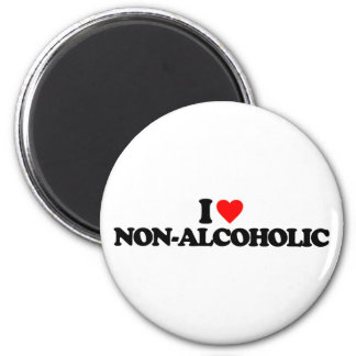 I LOVE NON-ALCOHOLIC FRIDGE MAGNETS