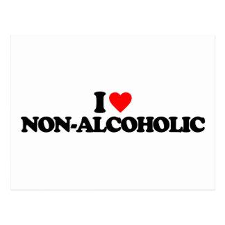 I LOVE NON-ALCOHOLIC POSTCARD