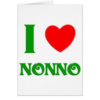 I Love Nonno Italian Grandfather Greeting Card