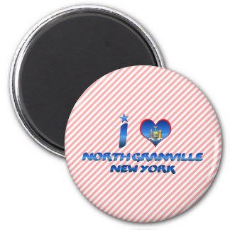 I love North Granville, New York Magnet