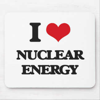 I Love Nuclear Energy Mouse Pads