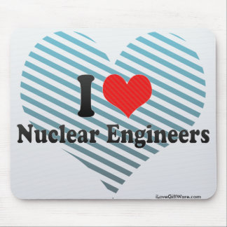 I Love Nuclear Engineers Mousepad