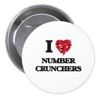 I Love Number Crunchers 7.5 Cm Round Badge