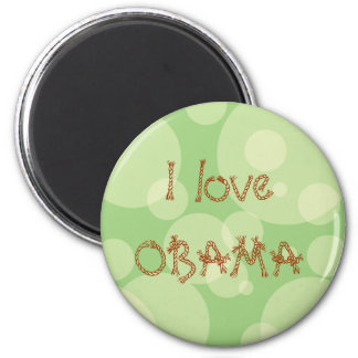 I love OBAMA 6 Cm Round Magnet