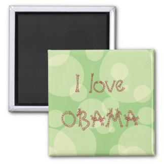 I love OBAMA Square Magnet