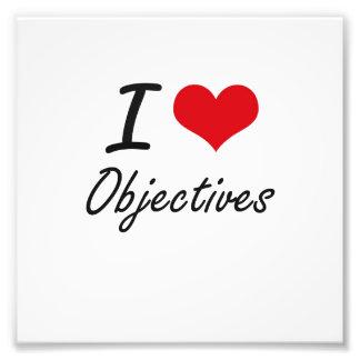 I Love Objectives Photograph
