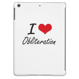 I Love Obliteration Case For iPad Air