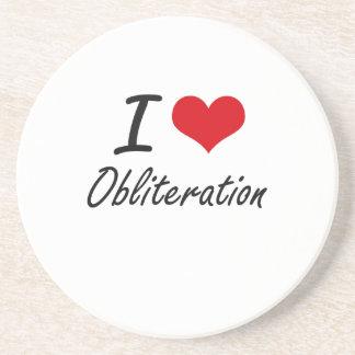 I Love Obliteration Coaster