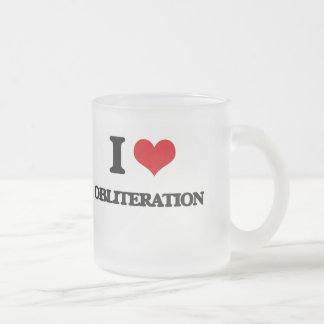 I Love Obliteration Frosted Glass Mug