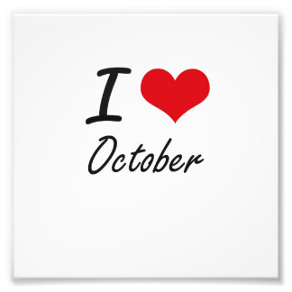 I Love October Photographic Print