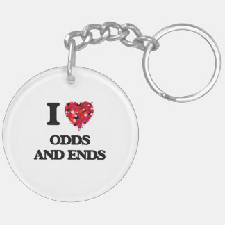 I Love Odds And Ends Double-Sided Round Acrylic Key Ring