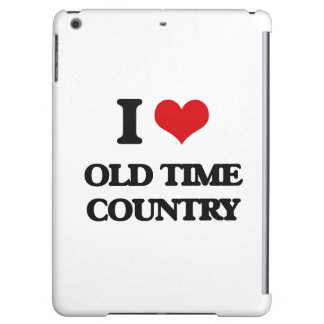 I Love OLD TIME COUNTRY iPad Air Case