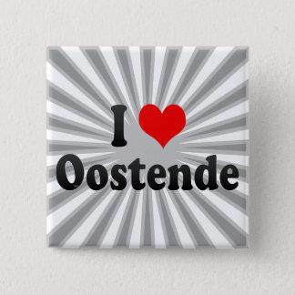 I Love Oostende, Belgium 15 Cm Square Badge