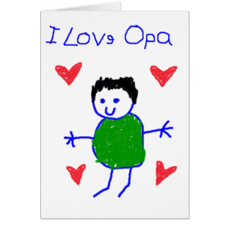 I Love Opa Card