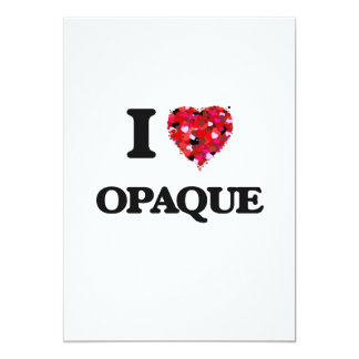 I Love Opaque 13 Cm X 18 Cm Invitation Card