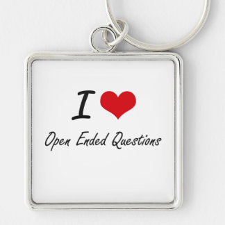 I Love Open-Ended Questions Silver-Colored Square Key Ring