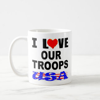 I Love Our Troops USA Coffee Mug
