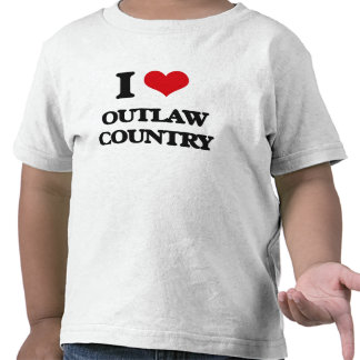 I Love OUTLAW COUNTRY T-shirts
