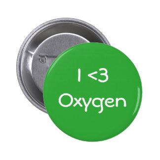I Love Oxygen 6 Cm Round Badge